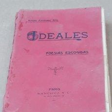 Libros antiguos: IDEALES - POESIAS ESCOGIDAS - ANTONIO FERNANDEZ GRILO - PARIS 1891.. Lote 195737485