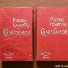 Libros antiguos: POESÍAS COMPLETAS DE CAMPOAMOR - LUIS TASSO - 1900. Lote 195816682