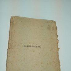 Libros antiguos: RAMIÑO PRIMEIRO. VALENTÍN LAMAS CARVAJAL. POSEÍA GALLEGA.CIRCA 1874.. Lote 197215300