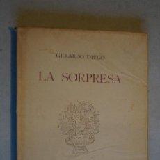 Libros antiguos: LA SORPRESA. GERARDO DIEGO. 1943-44. Lote 197502035