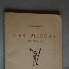 Libros antiguos: LAS PIEDRAS (PREMIO ADONAIS) FELIX GRANDE. . Lote 197628422