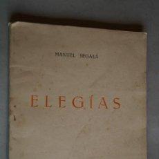 Libros antiguos: ELEGÍAS. MANUEL SEGALÁ. 1944. Lote 197828780