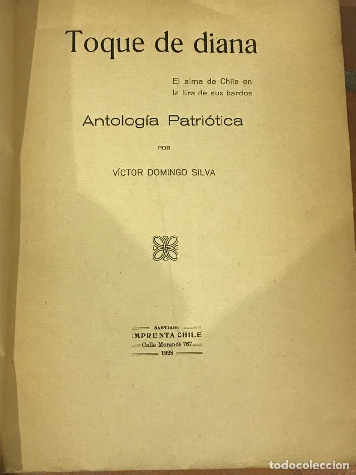 Libros antiguos: Toque de Diana el alma de Chile en la lira de sus bardos - Foto 3 - 198513817