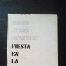 Libri antichi: FIESTA EN LA OSCURIDAD - DIEGO JESÚS JIMÉNEZ. Lote 199301951