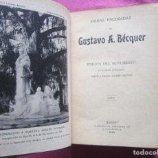 Libros antiguos: GUSTAVO A BECQUER EDICION DEL MONUMENTO PRIMERA EDICION 2000 EJEMPLARES 1912 MAP5. Lote 199774025