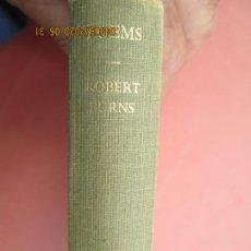 Libros antiguos: POEMS , ROBERT BURNS , POETRY & THE DRAMA EDICION LIMITADA Nº 94 -1930 -EVERY MANS LIBRARY . Lote 199959983