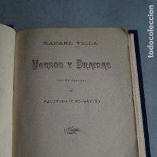 Libros antiguos: VERSOS Y DRAMAS. RAFAEL VILLA. 1887. Lote 200004420