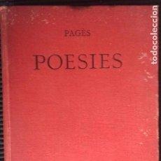 Libros antiguos: ANICET DE PAGES. POESIES. ILUSTRACIO CATALANA 1907.. Lote 200375278