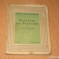 Libros antiguos: TEIXEIRA DE PASCOAES. Lote 200860545
