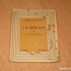 Libros antiguos: J.M.LOPEZ-PICO. Lote 200861205