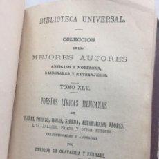 Libros antiguos: POESÍAS LÍRICAS ALEMANAS Y MEXICANAS COLECCION MEJORES AUTORES ANTIGUOS Y MODERNOS, TOMOS VI Y XLV . Lote 201529675