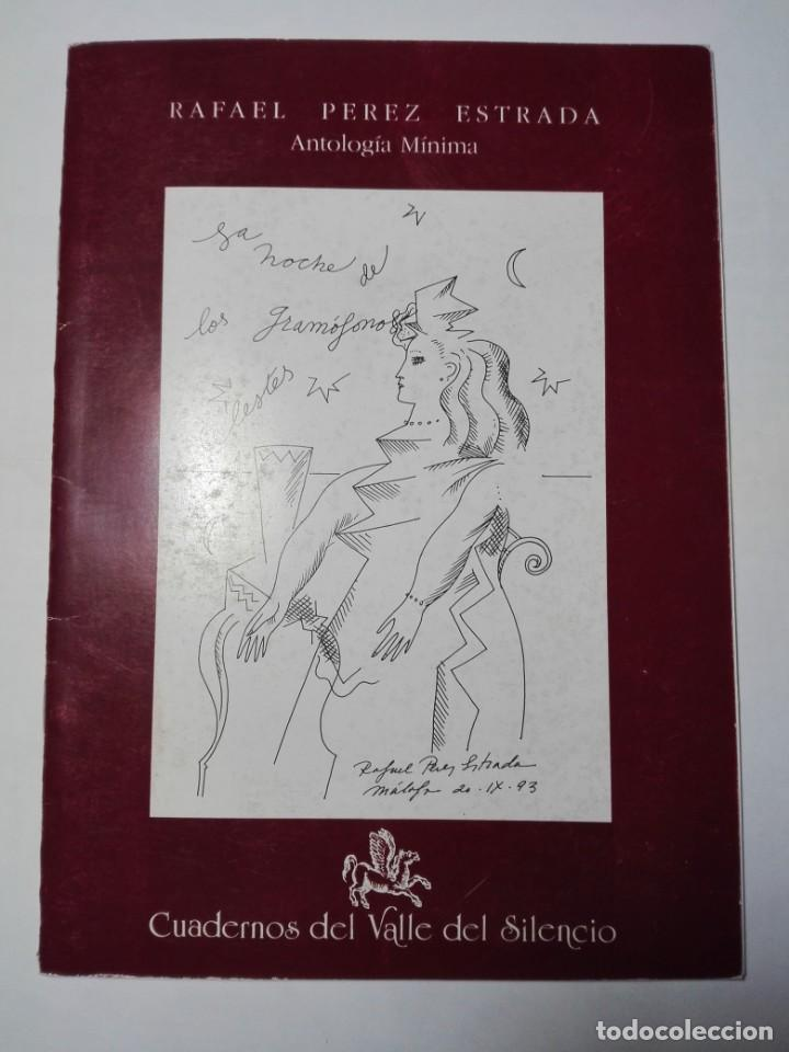 ANTOLOGÍA MÍNIMA. RAFAEL PÉREZ ESTRADA. (Libros antiguos (hasta 1936), raros y curiosos - Literatura - Poesía)