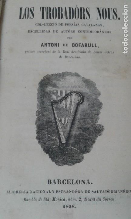 LOS TROBADORS NOUS BOFARULL 1858 PRIMERA EDICION (Libros antiguos (hasta 1936), raros y curiosos - Literatura - Poesía)