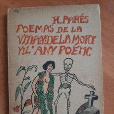 Libros antiguos: 1920 POEMAS DE LA VIDA Y DE LA MORT Y L ANY POÉTIC - H. PARÉS / CATALÁN. Lote 204174820