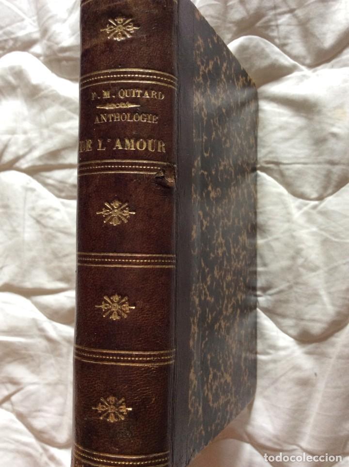 ANTOLOGÍA DEL AMOR - EXTRACTO DE POETAS FRANCESES - POR P. M. QUITARD, 1862. MUY ESCASO (Libros antiguos (hasta 1936), raros y curiosos - Literatura - Poesía)