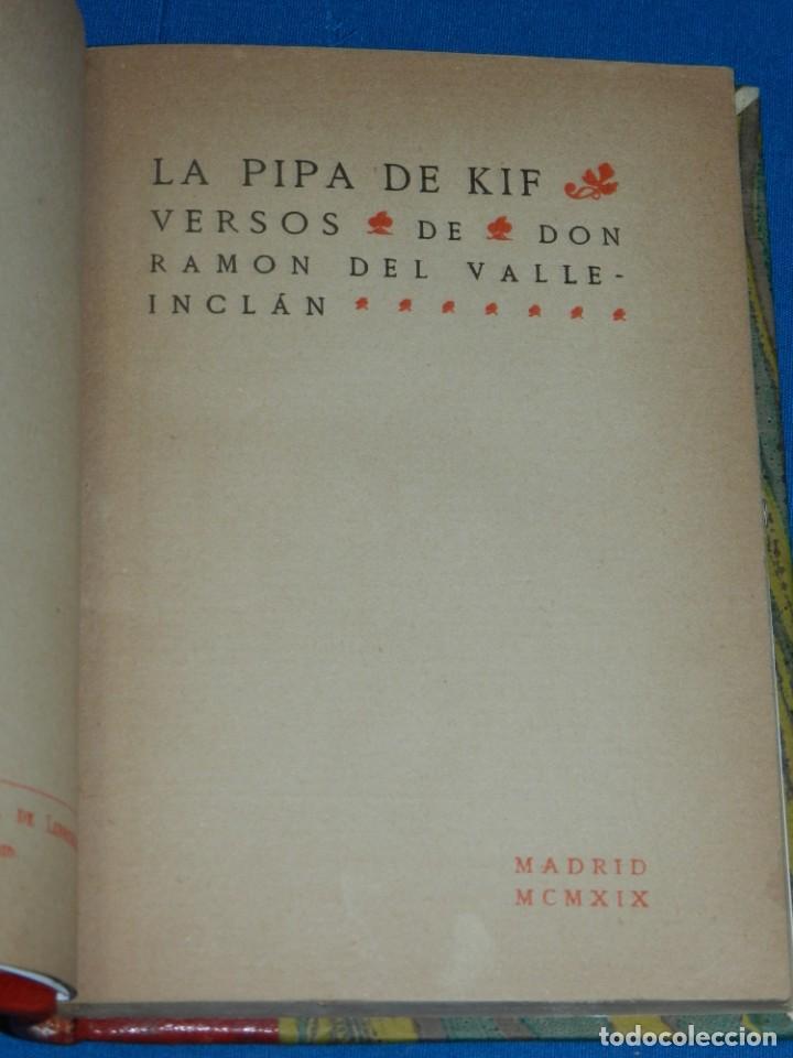 (MLIT) RAMÓN DEL VALLE INCLÁN . LA PIPA DE KIF, MADRID MCMXIX, 1 EDC (Libros antiguos (hasta 1936), raros y curiosos - Literatura - Poesía)