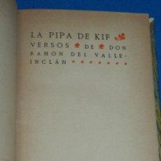 Libros antiguos: (MLIT) RAMÓN DEL VALLE INCLÁN . LA PIPA DE KIF, MADRID MCMXIX, 1 EDC. Lote 204305538