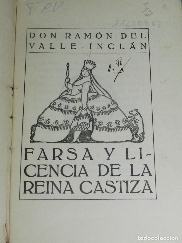 Libros antiguos: RAMON DEL VALLE-INCLAN - FARSA Y LICENCIA DE LA REINACASTIZA , 1 EDC, MADRID 1922 - Foto 2 - 204306003