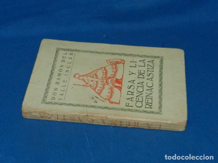 Libros antiguos: RAMON DEL VALLE-INCLAN - FARSA Y LICENCIA DE LA REINACASTIZA , 1 EDC, MADRID 1922 - Foto 5 - 204306003