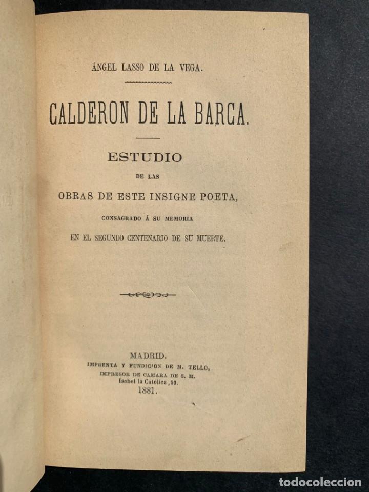 Libros antiguos: 1881 - Calderon de la Barca - Estudio de las obras de este insigne poeta - Ángel Lasso de la Vega - Foto 2 - 204441768