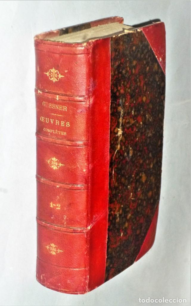 OEUVRES COMPLÈTES DE GESSNER. UN VOLUMEN CON 2 TOMOS (Libros antiguos (hasta 1936), raros y curiosos - Literatura - Poesía)