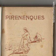 Libri antichi: PIRENENQUES JOAN M.GUASCH 1910. Lote 204646571