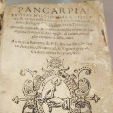 Libros antiguos: PANCARPIA. PROSAS HISTORICAS E TITULARES & VERSOS DIFFERENTES DO P.F. CHRISTOVÃO OSÓRIO. Lote 204690606