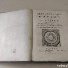 Libros antiguos: METAMORPHOSES D'OVIDE EN RONDEAVX - AÑO 1676. Lote 205031317