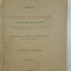 Libros antiguos: POEMAS Y SONETOS W. SHAKESPEARE - 1877 - PRIMERA TRADUCCIÓN EN CASTELLANO. Lote 205234971