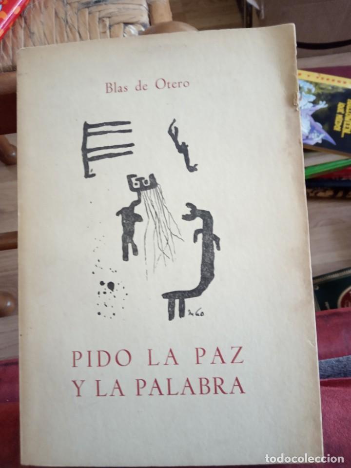 BLAS DE OTERO PIDO LA PAZ Y LA PALABRA 1 EDICIÓN EDITORIAL CANTALAPIEDRA (Libros antiguos (hasta 1936), raros y curiosos - Literatura - Poesía)