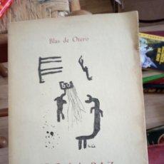 Libros antiguos: BLAS DE OTERO PIDO LA PAZ Y LA PALABRA 1 EDICIÓN EDITORIAL CANTALAPIEDRA. Lote 205263652