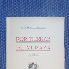 Libros antiguos: IRACHETA, FRANCISCO DE: POR TIERRAS DE MI RAZA. Lote 205547182