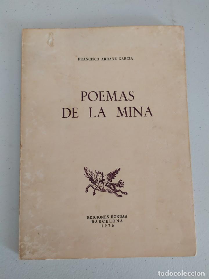 1976. POEMAS DE LA MINA. FRANCISCO ARRANZ GARCÍA. RÍO TINTO. (Libros antiguos (hasta 1936), raros y curiosos - Literatura - Poesía)