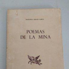 Libros antiguos: 1976. POEMAS DE LA MINA. FRANCISCO ARRANZ GARCÍA. RÍO TINTO.. Lote 205556048