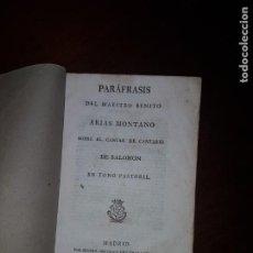Libros antiguos: PARÁFRASIS DEL MAESTRO BENITO ARIAS MONTANO SOBRE EL CANTAR DE CANTARES DE SALOMÓN - 1816. Lote 205739161