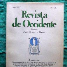 Livros antigos: REVISTA DE OCCIDENTE Nº 150 (1935) // POEMAS DE MIGUEL HERNÁNDEZ // PRIMERA EDICIÓN DE ELEGÍA A SIJÉ. Lote 205741711