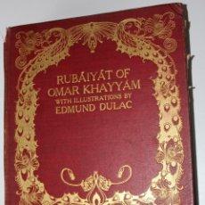 Libros antiguos: RUBAIYAT OF OMAR KHAYYÁM WITH ILLUSTRATIONS BY EDMUND DULAC-LÁMINAS PROTEGIDAS- FINALES SIGLO XIX. Lote 205781163