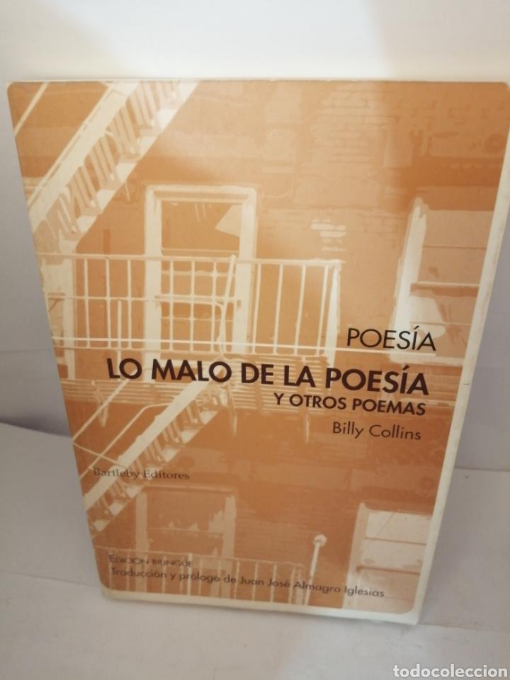 LO MALO DE LA POESIA Y OTROS POEMAS DE BILLY COLLINS (Libros antiguos (hasta 1936), raros y curiosos - Literatura - Poesía)