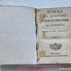 Libros antiguos: RIMAS. LUPERCIO LEONARDO DE ARGENSOLA. TOMO I. 1786. Lote 206364367