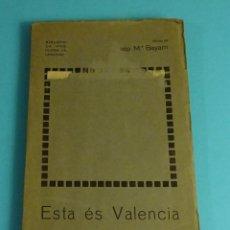 Libros antiguos: ESTA ÉS VALENCIA. JOSEP Mª BAYARRI. BIBLIOTECA PRO-POESIA VALENCIANA. PREFACI DE F. ALMELA VIVES. Lote 206537708