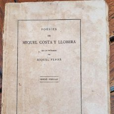 Libros antiguos: POESIES DE MIQUEL COSTA Y LLOBERA. ILUSTRACIÓ CATALANA. BARCELONA, 1910?. Lote 206553211