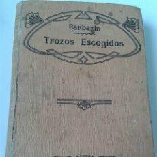 Libros antiguos: PROSA Y VERSO - TROZOS ESCOGIDOS DEOS MAS NOTABLES ESCRITORES CASTELLANOS - 1904. Lote 206987206