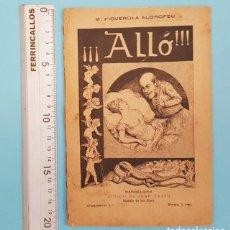 Livros antigos: ALLÓ, M.FIGUEROLA ALDROFEU, POESIAS CONETS CANTARS Y EPIGRAMAS, SALATS DOLSOS VERTS Y MADURS 1887. Lote 207317328