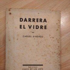 Livres anciens: 'DARRERA EL VIDRE'. CARLES SINDREU. DIBUIXOS DE JOAN MIRÓ. 1933. EXEMPLAR NÚMERO 92. Lote 208064360