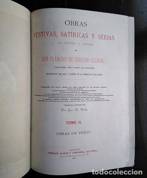 FRANCISCO DE QUEVEDO · OBRAS FESTIVAS, SATÍRICAS Y SERIAS. TOMO II. VALENCIA, 1882 (Libros antiguos (hasta 1936), raros y curiosos - Literatura - Poesía)