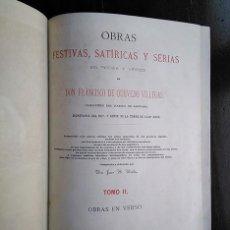 Libros antiguos: FRANCISCO DE QUEVEDO · OBRAS FESTIVAS, SATÍRICAS Y SERIAS. TOMO II. VALENCIA, 1882. Lote 208147670