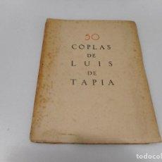 Libros antiguos: LUIS DE TAPIA 50 COPLAS DE LUIS DE TAPIA Q1145WAM. Lote 208240502