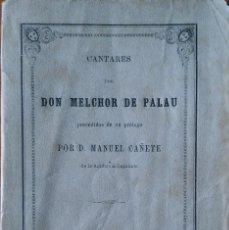 Libros antiguos: CANTARES, DE MELCHOR DE PALAU. MADRID, 1866. Lote 208415785