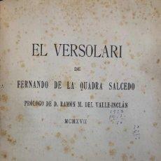 Libros antiguos: FERNANDO DE LA QUADRA SALCEDO. EL VERSOLARI. PRÓLOGO DE RAMÓN DEL VALLE-INCLÁN. 1917.. Lote 208418270