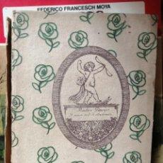 Libros antiguos: RUBEN DARIO OBRA POETICA Y UNA SED DE ILUSIONES INFINITA BIBLIOTECA CORONA MADRID 1916 ANGEL VIVANCO. Lote 208565196